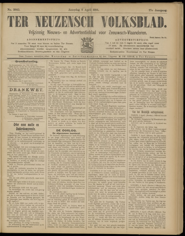 Ter Neuzensch Volksblad. Vrijzinnig nieuws- en advertentieblad voor Zeeuwsch- Vlaanderen / Zeeuwsch Nieuwsblad. Nieuws- en advertentieblad voor Zeeland 1916-04-08