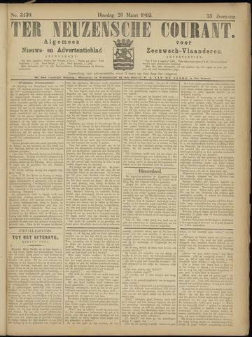 Ter Neuzensche Courant. Algemeen Nieuws- en Advertentieblad voor Zeeuwsch-Vlaanderen / Neuzensche Courant ... (idem) / (Algemeen) nieuws en advertentieblad voor Zeeuwsch-Vlaanderen 1895-03-26