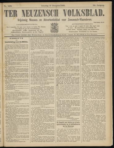Ter Neuzensch Volksblad. Vrijzinnig nieuws- en advertentieblad voor Zeeuwsch- Vlaanderen / Zeeuwsch Nieuwsblad. Nieuws- en advertentieblad voor Zeeland 1913-12-13