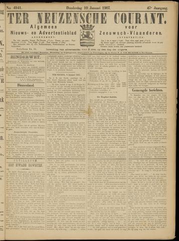 Ter Neuzensche Courant. Algemeen Nieuws- en Advertentieblad voor Zeeuwsch-Vlaanderen / Neuzensche Courant ... (idem) / (Algemeen) nieuws en advertentieblad voor Zeeuwsch-Vlaanderen 1907-01-10