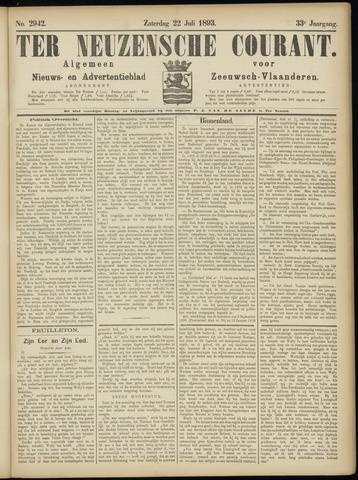 Ter Neuzensche Courant. Algemeen Nieuws- en Advertentieblad voor Zeeuwsch-Vlaanderen / Neuzensche Courant ... (idem) / (Algemeen) nieuws en advertentieblad voor Zeeuwsch-Vlaanderen 1893-07-22
