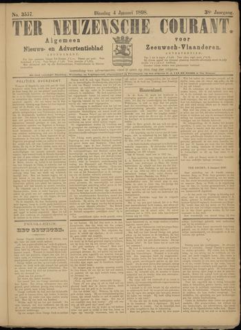 Ter Neuzensche Courant. Algemeen Nieuws- en Advertentieblad voor Zeeuwsch-Vlaanderen / Neuzensche Courant ... (idem) / (Algemeen) nieuws en advertentieblad voor Zeeuwsch-Vlaanderen 1898-01-04