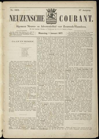 Ter Neuzensche Courant. Algemeen Nieuws- en Advertentieblad voor Zeeuwsch-Vlaanderen / Neuzensche Courant ... (idem) / (Algemeen) nieuws en advertentieblad voor Zeeuwsch-Vlaanderen 1877-01-01