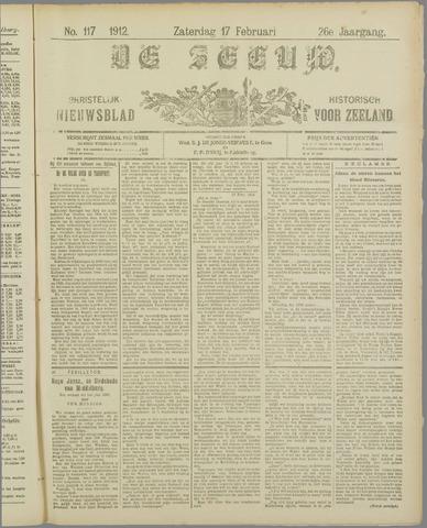 De Zeeuw. Christelijk-historisch nieuwsblad voor Zeeland 1912-02-17