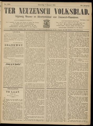 Ter Neuzensch Volksblad. Vrijzinnig nieuws- en advertentieblad voor Zeeuwsch- Vlaanderen / Zeeuwsch Nieuwsblad. Nieuws- en advertentieblad voor Zeeland 1911-01-07