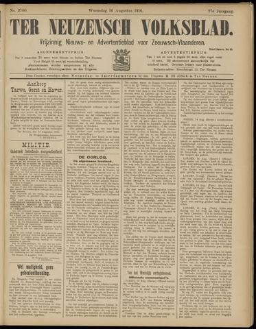 Ter Neuzensch Volksblad. Vrijzinnig nieuws- en advertentieblad voor Zeeuwsch- Vlaanderen / Zeeuwsch Nieuwsblad. Nieuws- en advertentieblad voor Zeeland 1916-08-16