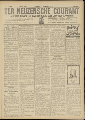 Ter Neuzensche Courant. Algemeen Nieuws- en Advertentieblad voor Zeeuwsch-Vlaanderen / Neuzensche Courant ... (idem) / (Algemeen) nieuws en advertentieblad voor Zeeuwsch-Vlaanderen 1937-01-22