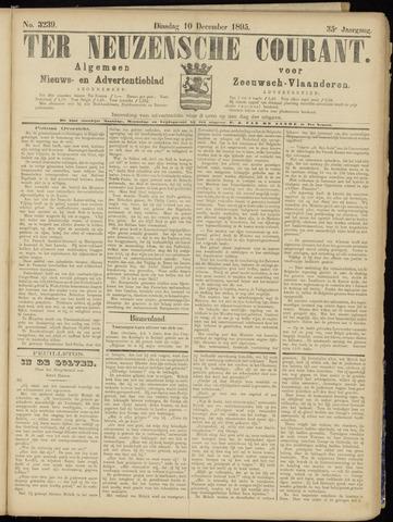 Ter Neuzensche Courant. Algemeen Nieuws- en Advertentieblad voor Zeeuwsch-Vlaanderen / Neuzensche Courant ... (idem) / (Algemeen) nieuws en advertentieblad voor Zeeuwsch-Vlaanderen 1895-12-10