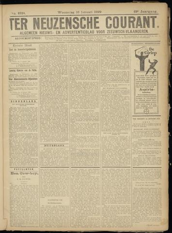 Ter Neuzensche Courant. Algemeen Nieuws- en Advertentieblad voor Zeeuwsch-Vlaanderen / Neuzensche Courant ... (idem) / (Algemeen) nieuws en advertentieblad voor Zeeuwsch-Vlaanderen 1929-01-16