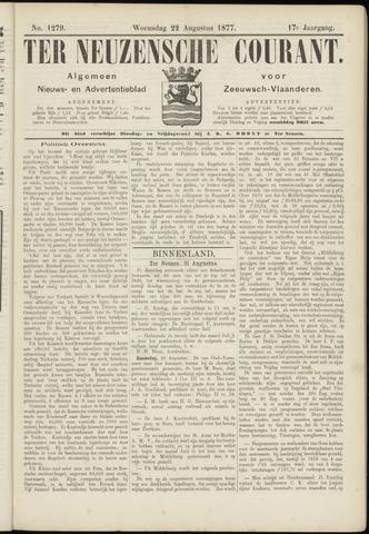 Ter Neuzensche Courant. Algemeen Nieuws- en Advertentieblad voor Zeeuwsch-Vlaanderen / Neuzensche Courant ... (idem) / (Algemeen) nieuws en advertentieblad voor Zeeuwsch-Vlaanderen 1877-08-22