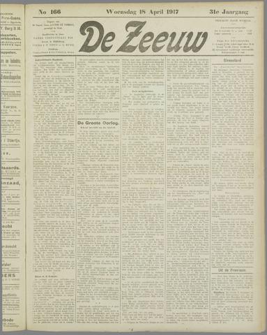De Zeeuw. Christelijk-historisch nieuwsblad voor Zeeland 1917-04-18
