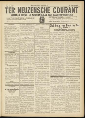 Ter Neuzensche Courant. Algemeen Nieuws- en Advertentieblad voor Zeeuwsch-Vlaanderen / Neuzensche Courant ... (idem) / (Algemeen) nieuws en advertentieblad voor Zeeuwsch-Vlaanderen 1940-07-15