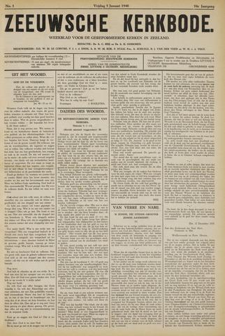 Zeeuwsche kerkbode, weekblad gewijd aan de belangen der gereformeerde kerken/ Zeeuwsch kerkblad 1940-01-05