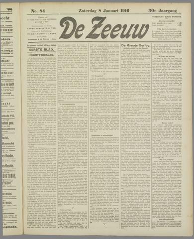 De Zeeuw. Christelijk-historisch nieuwsblad voor Zeeland 1916-01-08