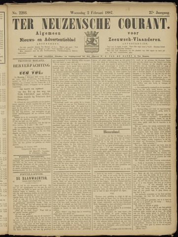 Ter Neuzensche Courant. Algemeen Nieuws- en Advertentieblad voor Zeeuwsch-Vlaanderen / Neuzensche Courant ... (idem) / (Algemeen) nieuws en advertentieblad voor Zeeuwsch-Vlaanderen 1887-02-02