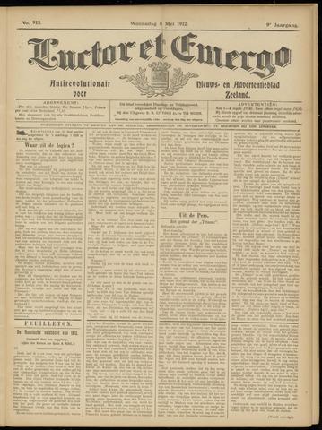 Luctor et Emergo. Antirevolutionair nieuws- en advertentieblad voor Zeeland / Zeeuwsch-Vlaanderen. Orgaan ter verspreiding van de christelijke beginselen in Zeeuwsch-Vlaanderen 1912-05-08