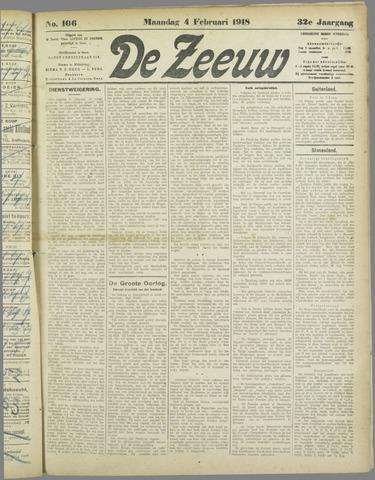 De Zeeuw. Christelijk-historisch nieuwsblad voor Zeeland 1918-02-04