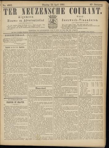 Ter Neuzensche Courant. Algemeen Nieuws- en Advertentieblad voor Zeeuwsch-Vlaanderen / Neuzensche Courant ... (idem) / (Algemeen) nieuws en advertentieblad voor Zeeuwsch-Vlaanderen 1901-04-23