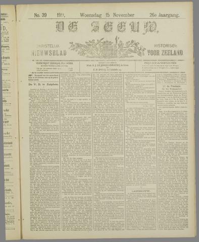 De Zeeuw. Christelijk-historisch nieuwsblad voor Zeeland 1911-11-15