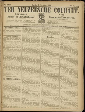 Ter Neuzensche Courant. Algemeen Nieuws- en Advertentieblad voor Zeeuwsch-Vlaanderen / Neuzensche Courant ... (idem) / (Algemeen) nieuws en advertentieblad voor Zeeuwsch-Vlaanderen 1896-12-01