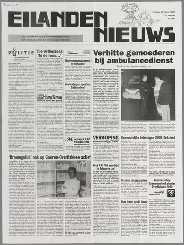 Eilanden-nieuws. Christelijk streekblad op gereformeerde grondslag 2000-02-22