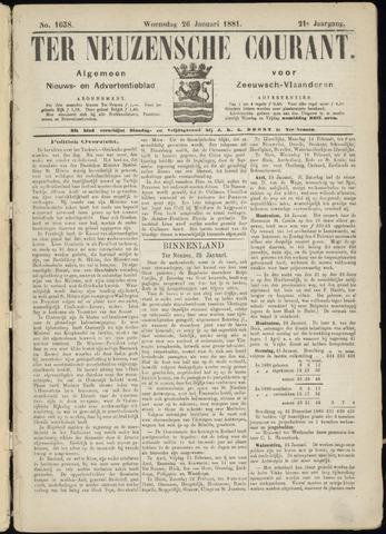 Ter Neuzensche Courant. Algemeen Nieuws- en Advertentieblad voor Zeeuwsch-Vlaanderen / Neuzensche Courant ... (idem) / (Algemeen) nieuws en advertentieblad voor Zeeuwsch-Vlaanderen 1881-01-26