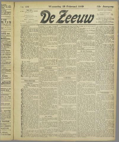 De Zeeuw. Christelijk-historisch nieuwsblad voor Zeeland 1919-02-19