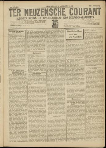 Ter Neuzensche Courant. Algemeen Nieuws- en Advertentieblad voor Zeeuwsch-Vlaanderen / Neuzensche Courant ... (idem) / (Algemeen) nieuws en advertentieblad voor Zeeuwsch-Vlaanderen 1942-01-14
