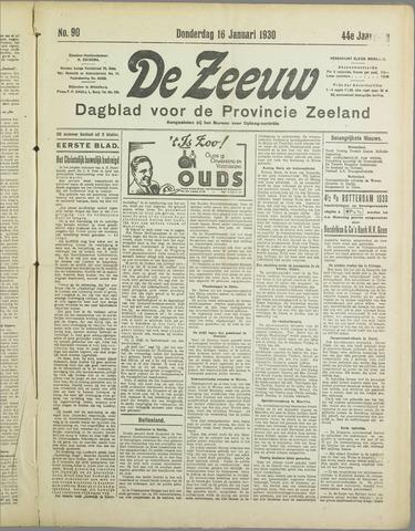 De Zeeuw. Christelijk-historisch nieuwsblad voor Zeeland 1930-01-16