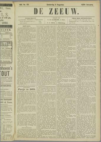 De Zeeuw. Christelijk-historisch nieuwsblad voor Zeeland 1891-08-06