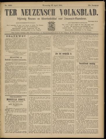 Ter Neuzensch Volksblad. Vrijzinnig nieuws- en advertentieblad voor Zeeuwsch- Vlaanderen / Zeeuwsch Nieuwsblad. Nieuws- en advertentieblad voor Zeeland 1914-04-22