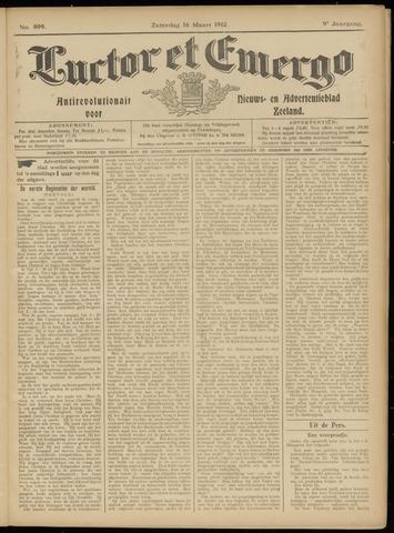 Luctor et Emergo. Antirevolutionair nieuws- en advertentieblad voor Zeeland / Zeeuwsch-Vlaanderen. Orgaan ter verspreiding van de christelijke beginselen in Zeeuwsch-Vlaanderen 1912-03-16