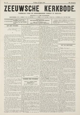 Zeeuwsche kerkbode, weekblad gewijd aan de belangen der gereformeerde kerken/ Zeeuwsch kerkblad 1935-04-12