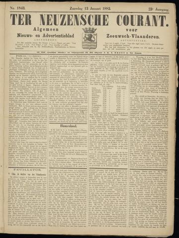 Ter Neuzensche Courant. Algemeen Nieuws- en Advertentieblad voor Zeeuwsch-Vlaanderen / Neuzensche Courant ... (idem) / (Algemeen) nieuws en advertentieblad voor Zeeuwsch-Vlaanderen 1883-01-13