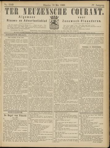 Ter Neuzensche Courant. Algemeen Nieuws- en Advertentieblad voor Zeeuwsch-Vlaanderen / Neuzensche Courant ... (idem) / (Algemeen) nieuws en advertentieblad voor Zeeuwsch-Vlaanderen 1908-05-19