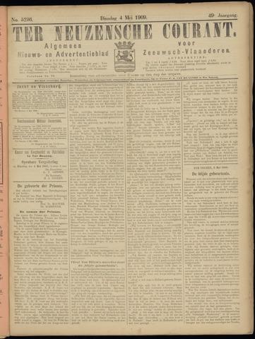 Ter Neuzensche Courant. Algemeen Nieuws- en Advertentieblad voor Zeeuwsch-Vlaanderen / Neuzensche Courant ... (idem) / (Algemeen) nieuws en advertentieblad voor Zeeuwsch-Vlaanderen 1909-05-04