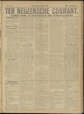 Ter Neuzensche Courant. Algemeen Nieuws- en Advertentieblad voor Zeeuwsch-Vlaanderen / Neuzensche Courant ... (idem) / (Algemeen) nieuws en advertentieblad voor Zeeuwsch-Vlaanderen 1921-05-30