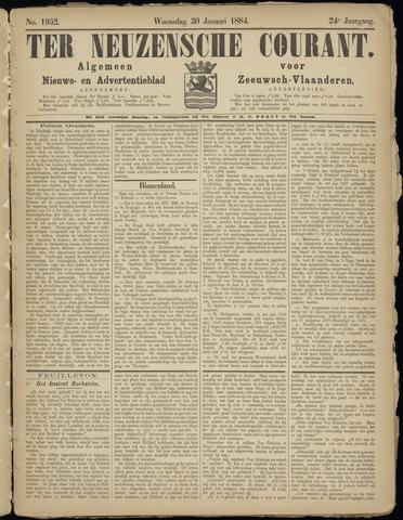 Ter Neuzensche Courant. Algemeen Nieuws- en Advertentieblad voor Zeeuwsch-Vlaanderen / Neuzensche Courant ... (idem) / (Algemeen) nieuws en advertentieblad voor Zeeuwsch-Vlaanderen 1884-01-30
