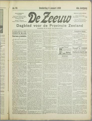 De Zeeuw. Christelijk-historisch nieuwsblad voor Zeeland 1930-01-09