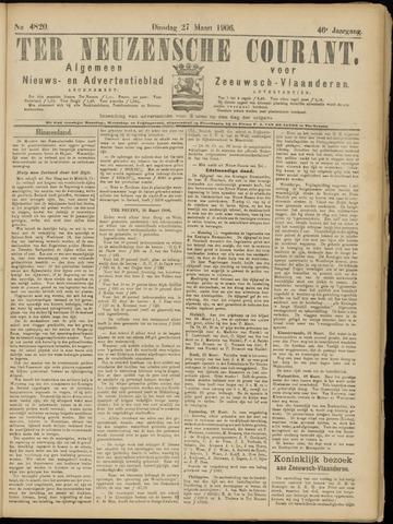 Ter Neuzensche Courant. Algemeen Nieuws- en Advertentieblad voor Zeeuwsch-Vlaanderen / Neuzensche Courant ... (idem) / (Algemeen) nieuws en advertentieblad voor Zeeuwsch-Vlaanderen 1906-03-27