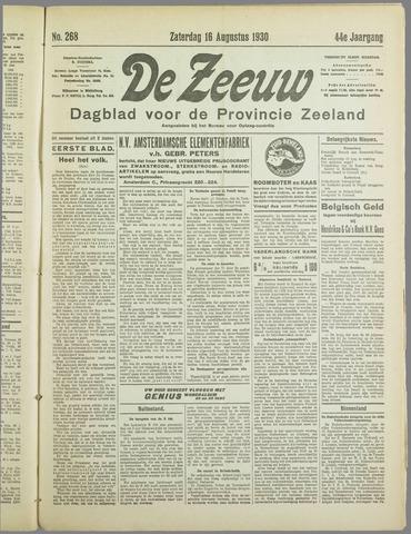 De Zeeuw. Christelijk-historisch nieuwsblad voor Zeeland 1930-08-16