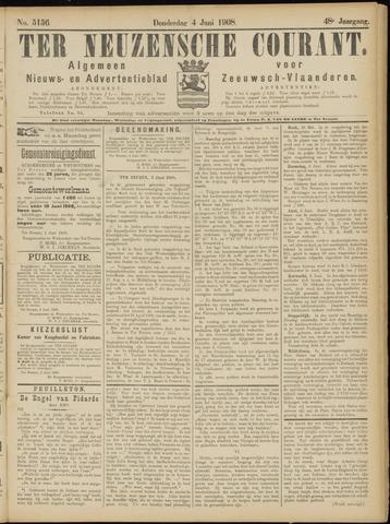 Ter Neuzensche Courant. Algemeen Nieuws- en Advertentieblad voor Zeeuwsch-Vlaanderen / Neuzensche Courant ... (idem) / (Algemeen) nieuws en advertentieblad voor Zeeuwsch-Vlaanderen 1908-06-04