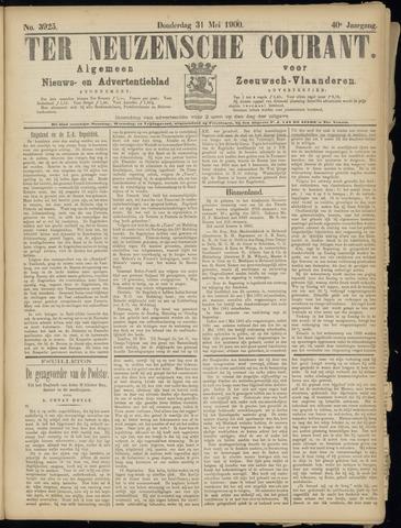Ter Neuzensche Courant. Algemeen Nieuws- en Advertentieblad voor Zeeuwsch-Vlaanderen / Neuzensche Courant ... (idem) / (Algemeen) nieuws en advertentieblad voor Zeeuwsch-Vlaanderen 1900-05-31