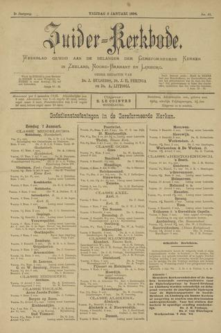 Zuider Kerkbode, Weekblad gewijd aan de belangen der gereformeerde kerken in Zeeland, Noord-Brabant en Limburg. 1894