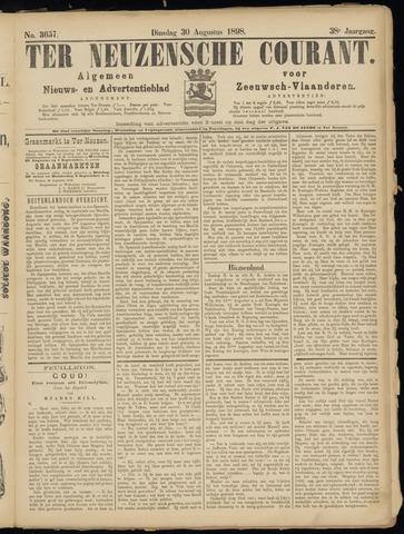 Ter Neuzensche Courant. Algemeen Nieuws- en Advertentieblad voor Zeeuwsch-Vlaanderen / Neuzensche Courant ... (idem) / (Algemeen) nieuws en advertentieblad voor Zeeuwsch-Vlaanderen 1898-08-30