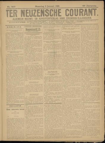 Ter Neuzensche Courant. Algemeen Nieuws- en Advertentieblad voor Zeeuwsch-Vlaanderen / Neuzensche Courant ... (idem) / (Algemeen) nieuws en advertentieblad voor Zeeuwsch-Vlaanderen 1928-01-09