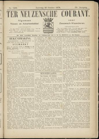 Ter Neuzensche Courant. Algemeen Nieuws- en Advertentieblad voor Zeeuwsch-Vlaanderen / Neuzensche Courant ... (idem) / (Algemeen) nieuws en advertentieblad voor Zeeuwsch-Vlaanderen 1878-10-26