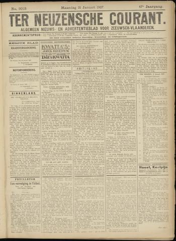 Ter Neuzensche Courant. Algemeen Nieuws- en Advertentieblad voor Zeeuwsch-Vlaanderen / Neuzensche Courant ... (idem) / (Algemeen) nieuws en advertentieblad voor Zeeuwsch-Vlaanderen 1927-01-31