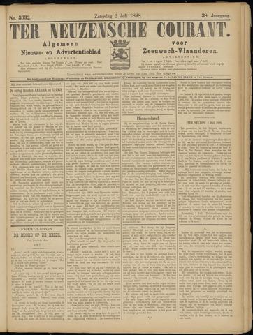Ter Neuzensche Courant. Algemeen Nieuws- en Advertentieblad voor Zeeuwsch-Vlaanderen / Neuzensche Courant ... (idem) / (Algemeen) nieuws en advertentieblad voor Zeeuwsch-Vlaanderen 1898-07-02