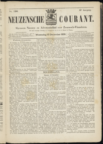 Ter Neuzensche Courant. Algemeen Nieuws- en Advertentieblad voor Zeeuwsch-Vlaanderen / Neuzensche Courant ... (idem) / (Algemeen) nieuws en advertentieblad voor Zeeuwsch-Vlaanderen 1876-12-13